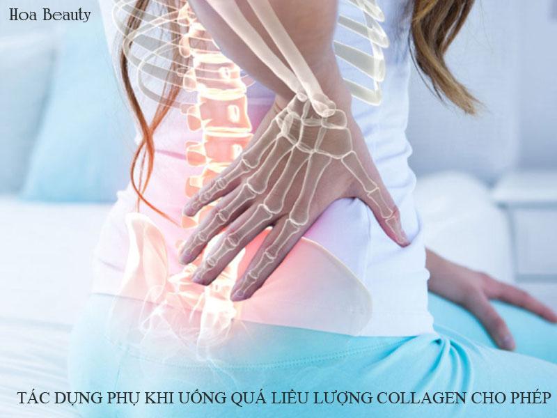 Nếu uống quá liều lượng Collagen có thể gây thừa canxi gây mệt mỏi, đau xương.