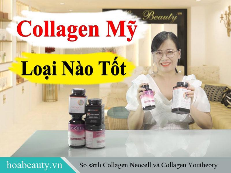 Collagen Neocell và Collagen Youtheory là hai loại collagen của Mỹ hot nhất hiện nay