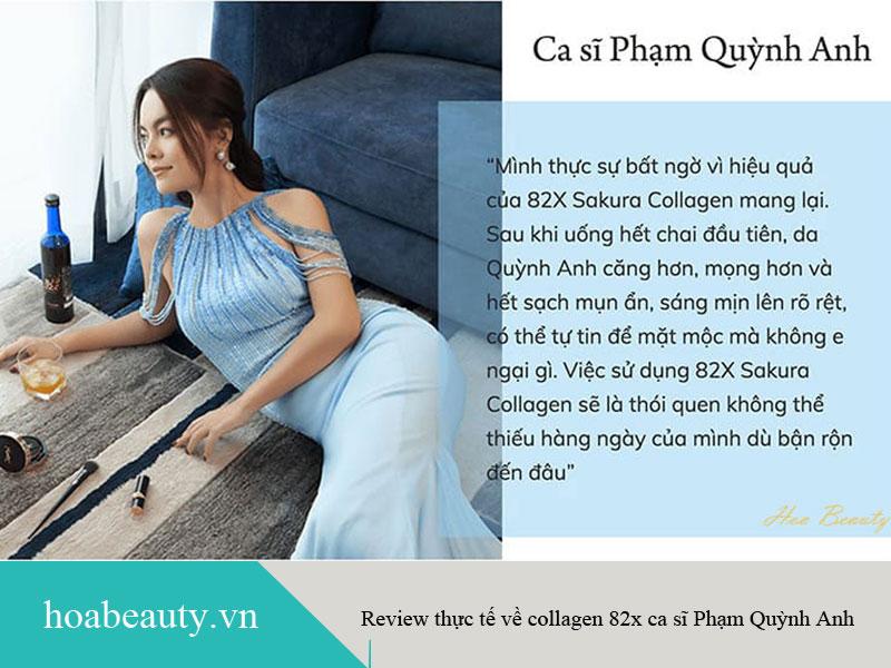 Review thực tế ca sĩ Phạm Quỳnh Anh về collagen 82x