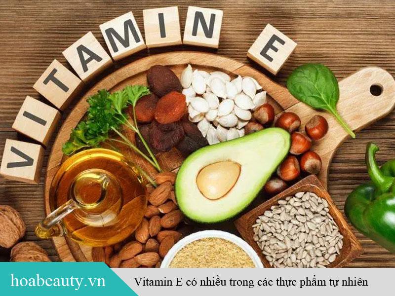 Vitamin E có nhiều trong các thực phẩm tự nhiên như các loại đậu đỗ
