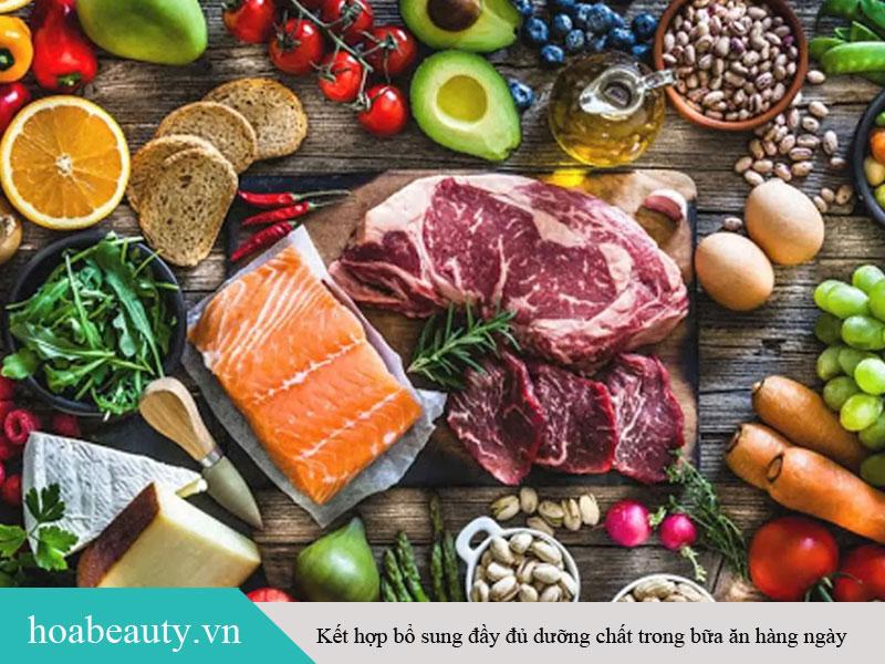 Kết hợp bổ sung đầy đủ dưỡng chất trong bữa ăn hàng ngày